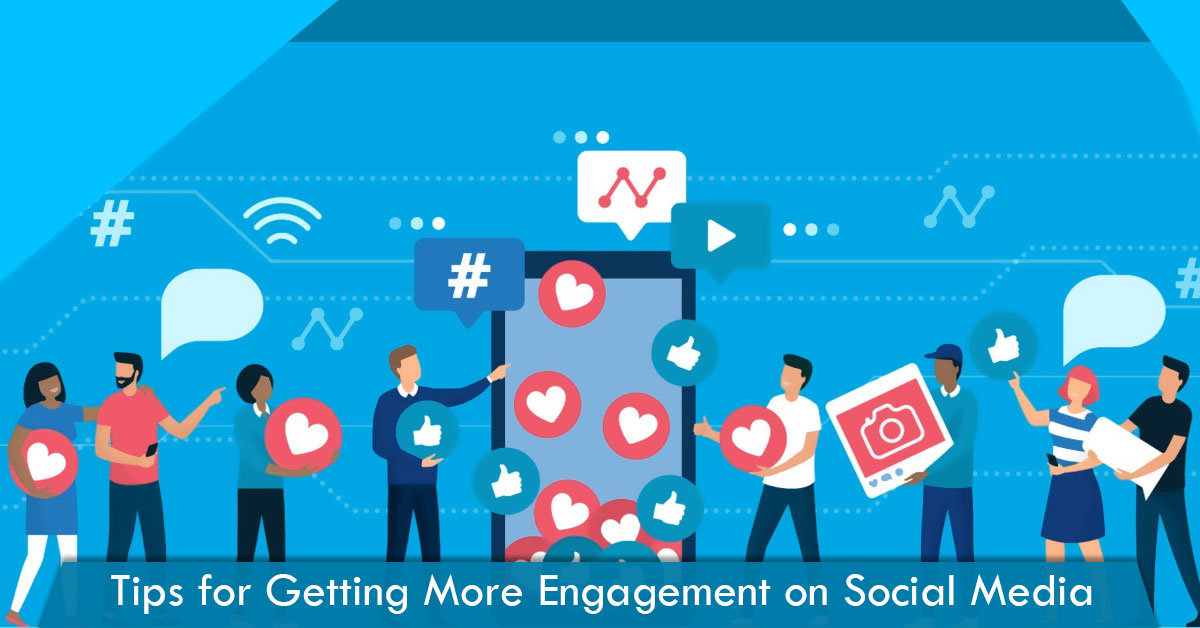Tips for getting more engagement on social media